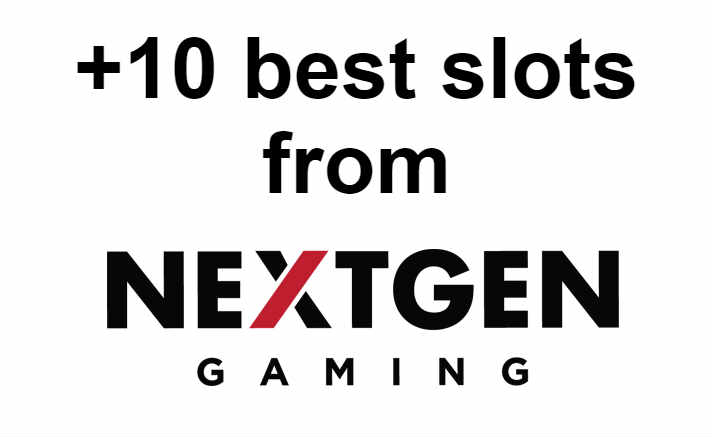 +10 best slots from nextgen