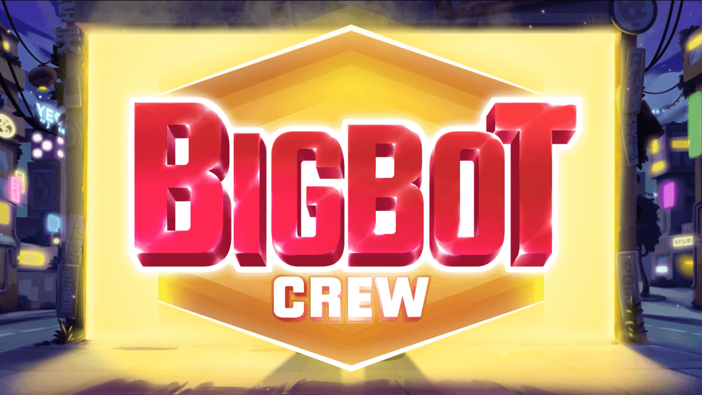 bigbot crew 2