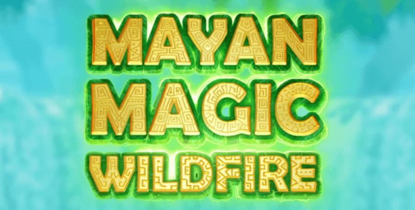 mayan magic wildfire 2