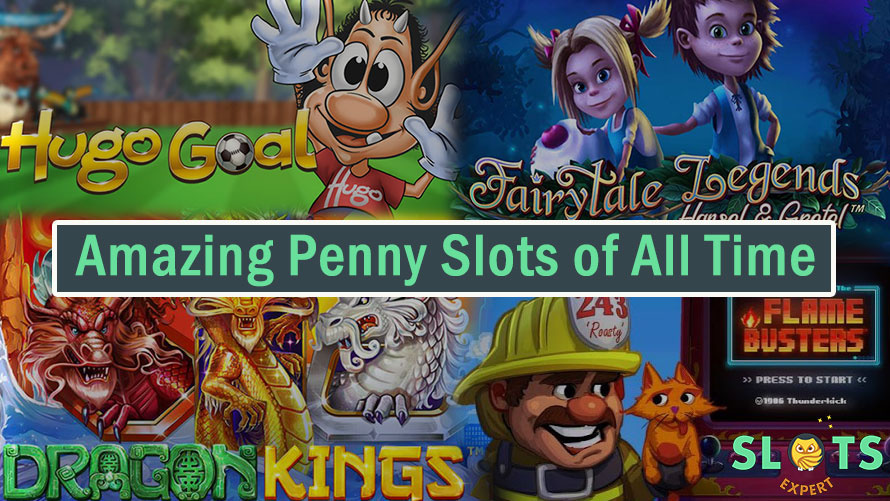 amazing penny slots of all time